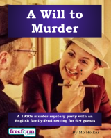 A Will to Murder – a murder mystery game from Freeform Games