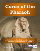 Curse of the Pharaoh – a murder mystery game from Freeform Games