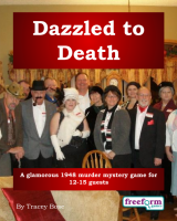 Dazzled to Death – a murder mystery game from Freeform Games