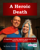 A Heroic Death – a murder mystery game from Freeform Games