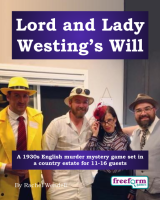Lord and Lady Westing's Will – a murder mystery game from Freeform Games