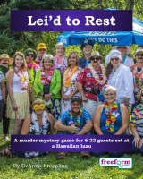 Lei'd to Rest – a murder mystery game from Freeform Games