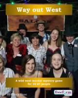 Way out West – a murder mystery game from Freeform Games